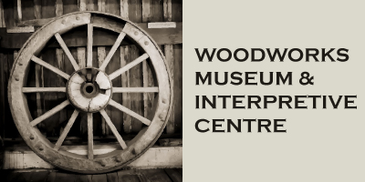Woodworks Museum and Interpretive Centre